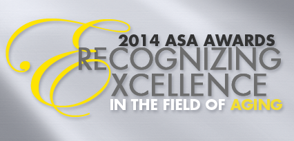 2014 ASA Awards - Recognizing Excellence in the Field of Aging